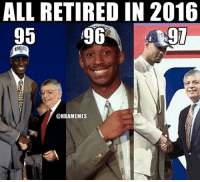 Nba, Spurs, and Coincidence: ALL RETIRED IN 2016  95  96  97  @NBAMEMES What a coincidence. #Timberwolves Nation #LakeShow #Spurs Nation