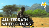 These rugged, all-terrain wheelchairs are bringing mobility to people with disabilities in parts of Africa.: ALL TERRAIN  WHEELCHAIRS These rugged, all-terrain wheelchairs are bringing mobility to people with disabilities in parts of Africa.
