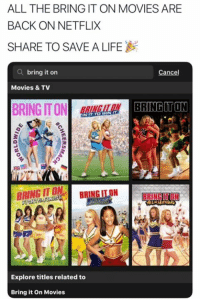 All The Bring It On Movies Are Back On Netflix Share To Save A Life Q Bring It On Cancel Movies Tv Bring It Onla Bringuton To Win It Bring It