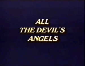 Devils: ALL  THE DEVIL'S  ANGELS