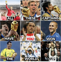 England, Memes, and Sorry: ALL  THESE CAPTAINS  ashotongoal247  NOT  YOU  HAVE  WON  THE WORLDCUP Sorry England Fans 😂👏 Troll Terry Captain England Trophy No