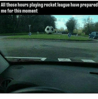 Dank, Funny, and Kardashians: All those hours playing rocket league have prepared  me for this moment Boi * 😏Follow if you're new😏 * 👇Tag some homies👇 * ❤Leave a like for Dank Memes❤ * Second meme acc: @cptmemes * Don't mind these 👇👇 Memes Meme kimkardashian kardashians bieber loveisland Gaming Games ricegum Funny love loganpaul Selana sdmn sidemen Comedy kylie kyliejennerrp