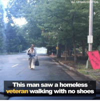 ALL URBAN CENTRAL  This man saw a homeless  veteran walking with no shoes Smile 😊  Time   Helping a shoeless/homeless. Veteran. 🇺🇸