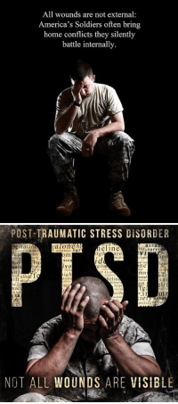 Because not all wounds are visible.   Please remember and support our Veterans who suffer from PTSD. #PTSDAwarenessDay https://t.co/rwRv9UpJr4: All wounds are not external  America's Soldiers often bring  home conflicts they silently  battle internally.   POST-TRAUMATIC STRESS DISORDER  assa  gitati  alone h  mistrust Sur  elin  liy.survi  are  moti  V1  chme  ean  assa  hel  ault  ial iso  ne  ust  m n  ssaul  lation  on  ar  gita  IVO  rrsta  hel  rti  social  rrit  u1  on alo  r Alco  igh  nistru  tabbility  detachmnt  elin  misru  tmard  hype  isolat  coh  achme  Se  fe  S. to  lety assau  NOT ALL WOUNDS ARE VISIBLE Because not all wounds are visible.   Please remember and support our Veterans who suffer from PTSD. #PTSDAwarenessDay https://t.co/rwRv9UpJr4