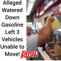 This happened at a chevron- WATCH NOW AT PMWHIPHOP.COM LINK IN BIO: Alleged  Watered  Down  Gasoline  Left 3  Vehicles  Unable to  Move! pm  HIPHOP This happened at a chevron- WATCH NOW AT PMWHIPHOP.COM LINK IN BIO