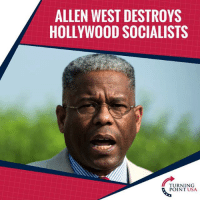 BAM! Allen West SLAMS Socialists In Hollywood For Praising The Socialist Regimes In Venezuela & Cuba, Where People Are STARVING & Getting Gun Downed By Their Government! #SocialismSucks: ALLEN WEST DESTROYS  HOLLYWOOD SOCIALISTS  TURNING  POINT USA BAM! Allen West SLAMS Socialists In Hollywood For Praising The Socialist Regimes In Venezuela & Cuba, Where People Are STARVING & Getting Gun Downed By Their Government! #SocialismSucks