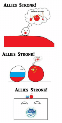 With Allies, We Stronk !  ~~~ Vic 曦陽: ALLIES STRONK!  Back to islands!  ALLIES STRONK!  O O  ALLIES STRONK! With Allies, We Stronk !  ~~~ Vic 曦陽