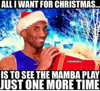It would be a true Christmas miracle for LakeShow!: ALLIWANT FOR CHRISTMAS  @NBAMEMES  IS TO SEE THE MAMBA PLAY  JUST ONE MORE TIME It would be a true Christmas miracle for LakeShow!