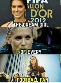 Alex Morgan😍: ALLON  i DOR  2O12  THE DREAM GIRL  OF EVERY  NS  FOOTBALL FAN Alex Morgan😍