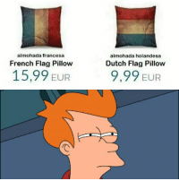 Hmm...: almohada francesa  almohada holandesa  French Flag Pillow  Dutch Flag Pillow  15,99 EUR  9,99 EUR Hmm...