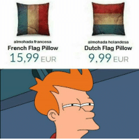pero k: almohada francesa  almohada holandesa  French Flag Pillow  Dutch Flag Pillow  15,99 EUR  9,99 EUR pero k