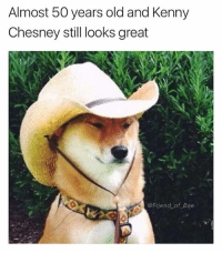Bae, Funny, and Spring Break: Almost 50 years old and Kenny  Chesney still looks great  @Friend of Bae The only people I've ever seen wear this style cowboy hat are douche bags at spring break and Kenny Chesney (@doggosdoingthings)