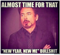 """Brace yourselves, the posts are coming.: ALMOST TIME FOR THAT  """"NEW YEAR, NEW ME"""" BULLSHIT Brace yourselves, the posts are coming."""