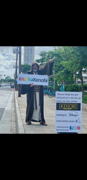 Meme, Star Wars, and Help:  #AlohaKenobi  Please help me get  noticed soI can be an  extra on the series  KENOBI  STAR WARS STORY  coming to iSNEp+  EVERY REPOST HELPS!  #alohakenobi  @alohakenobiacebook Not a meme but
