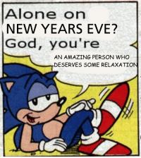Being Alone, God, and Amazing: Alone on  NEW YEARS EVE?  God, you're  AN AMAZING PERSON WHO  DESERVES SOME RELAXATION <p>Just remember that being alone can be an amazing thing.</p>