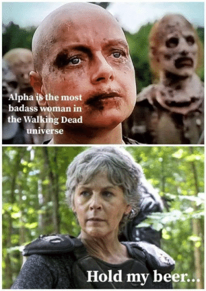 Alpha Meet Carol #TWD #TWDFamily #TheWalkingDead #TWDSeason9: Alpha is the most  badass woman in  the Walking Dead  universe  Hold my beer... Alpha Meet Carol #TWD #TWDFamily #TheWalkingDead #TWDSeason9