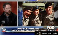 @blackriflecoffee ・・・ Black Rifle Coffee Company is taking on Starbucks after they pledged to hire 10,000 refugees by hiring 10,000 veterans. BRCC was on Fox & Friends kicking ass. Check it out!! @blackriflecoffee @jtarticle15 @evanhafer: alR  JOBS FOR VETERANS  FOX  FOX  s friends  NEWS  CEO & ARMY VET PLEDGES TO HIRE 10  KAN  black riflecoffee @blackriflecoffee ・・・ Black Rifle Coffee Company is taking on Starbucks after they pledged to hire 10,000 refugees by hiring 10,000 veterans. BRCC was on Fox & Friends kicking ass. Check it out!! @blackriflecoffee @jtarticle15 @evanhafer
