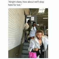 "Ass, Memes, and Alright: ""Alright class, how about we'll stop  here for tod.."" I Used To Haul Ass Out Of Class 😂😂😂😂😂 fbf flashbackfriday pettypost pettyastheycome straightclownin hegotjokes jokesfordays itsjustjokespeople itsfunnytome funnyisfunny randomhumor"
