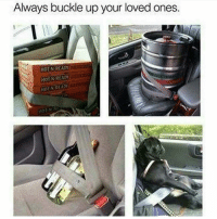 Memes, Buckle, and 🤖: Always buckle up your loved ones.  HOT N READY  HORN REA0W