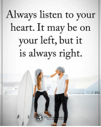 Memes, 🤖, And Every Day: Always Listen To Your Heart. It May