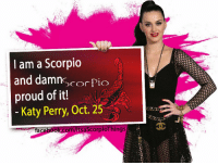 Birthday, Katy Perry, and Happy Birthday: am a Scorpio  and damn  SCOC  Pio  proud of it!  Katy Perry, Oct. 25  saScorpioThings Happy birthday to Katy Perry!! So proud of being a Scorpio!