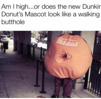 Memes, Parents, and Donuts: Am I high...or does the new Dunkir  Donut's Mascot look like a walking  butthole  FIDUNKIN Do Not ‼️ I repeat do not tell your parents you follow @trollvid.s 👅🔞💦