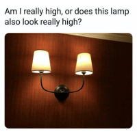 Double TAP when you see it: Am I really high, or does this lamp  also look really high? Double TAP when you see it