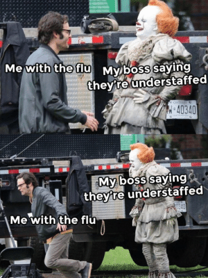 """Reddit, Flu, and Boss: AM  Me with the flu Myboss saying  they re understaffed  ONTARO  40340  My boss saying  they're understaffed  0340  Me with the flu """"No one can take your shift"""""""
