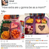 "Candy, Life, and Memes: Amal  amalzh  ""How extra are u gonna be as a mom?""  Me  devotionnutrition and 114 others  danitzad Mini Meal Prep Nutella sandwich  N Peaches  Homemade trail mix (cheerios, dark chocolate chips,  devotionnutrition and 116 others  fruit snacks, XO candy)  danitzad Mini meal prep! Bologna, carrots, Cuties, corn off the cob  Cheez-lts, Granola bar, Dessert sushi a and water.  Snacks for after school: Thin Mint Granola Bar, water  and a fruit ro  up  momlife  #mom life. That little nigga's getting a lunchable"