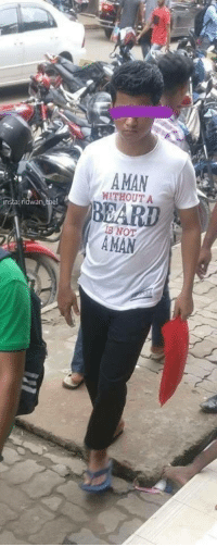 Beard, Irl, and Me IRL: AMAN  WITHOUT A  BEARD  s NoT  AMAN me irl
