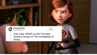 The Incredibles, Incredibles 2, and What Is: Amanda Wong  Holy crap, WHAT is with The New  Yorker's review of The Incredibles 2  Gross.