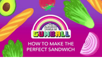 That time Gumball made the most perfect sandwich 😬😬😬  #NationalSandwichDay: AMAZIN  WORLD OF  HOW TO MAKE THE  PERFECT SANDWICH That time Gumball made the most perfect sandwich 😬😬😬  #NationalSandwichDay