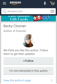 """Amazon, Confused, and Tumblr: amazon  0  Amazon.com  TO  HOLIDAYs  Gift Cards  Becky Cloonan  Author of Dracula  We think you like this author. Follow  them to get their updates  + Follow  I'm not interested in this author  View this author's page <p><a href=""""http://memehumor.tumblr.com/post/154898374293/i-think-amazon-has-their-authors-a-little"""" class=""""tumblr_blog"""">memehumor</a>:</p>  <blockquote><p>I think Amazon has their authors a little confused.</p></blockquote>"""