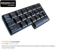 """Amazon, Tumblr, and amazon.com: amazon.com  reviews  O.  *A Great Bard!!!  By A Wolf on April 14, 2013  Das bard es ver gad! Ave traed et far tree weex ad et werx great! A recabed et ta aw Agazad  watcxers! Fave stars!!! <p><a href=""""https://novelty-gift-ideas.tumblr.com/post/159012640578/best-amazon-review-ever"""" class=""""tumblr_blog"""">novelty-gift-ideas</a>:</p><blockquote><p><b><a href=""""https://novelty-gift-ideas.com/matias-half-keyboard/"""">  Best Amazon Review Ever  </a></b><br/></p></blockquote>"""