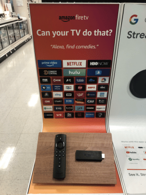 """Abc, Amazon, and cnn.com: amazon fire tv  Can your TV do that?  Stre  """"Alexa, find comedies.""""  prime video  NETFLIX  HBONOW  hulu  COMEDY  CENTRAL  FOX  Cwitch  SHOWTIME  AE  HGTV  NBC  SPORTS  amazon  music  DIRECTV  NOW  abc  ESPN  food  PBS  DiSNEP  NOW  )  bravo  sling  VH1  Firefox  NBC  pois  NOW  SONY  OCBS  NEWS  OCBS  CNN  STARZ  ALL ACCESS  CRACKLE  CBS SPORTS  IFC  PLUTOO  FXNOW  amazon silk  Spotify  OHQ  IS FREE TV  BBC  AME  BICA  pandora  USa  NEWS  FREEFORM  Drcovery  Works with the apps y  TV&Movies  NETFLIX  HBONO  YouTube  amazon  Music  Spotify  many more  See it. Str  G CaN wE cOpYsTrIkE aMaZoN?!?!"""