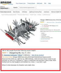 """Amazon, Beer, and Birthday: amazon  Your Amazon.com Todays Deals Gift Cards Sel Help  Try Prime  Shop by  Department ▼  Search  Tools & Home Improvement ▼  Home Improvement Best Sellers Gift Ideas Lighting & Ceiling Fans Hardware Kitchen&Bath Find  Tools & Home improvement» Power & Hand Tools  Hand Tools  Knives  Folded Knives  Wenger 16999 Swiss Army Knife Gia  by Wenger  -406 customer iews 158 answered o  List Price 449  rice $1,371 94&FREE Shipping Detals  You Save $2006(2%)  Only 6 left in stock  Ships from and sold by Amazon.com Gitw available  Want in Friday, June 137 Order within 23 hrs 43 mins and  Imported  87 implements  e Pedect for the colector  Featured by major meda outlets  See more product detals  ew from $1.3450  166 of 181 people found the following review helpful  Changed my life, May 27, 2014  By Amazon Customer """"Chico"""" (California) See all my reviews  This review is fromt Wenger 16999 Swiss Army Knife Giant (Tools & Home Improvement)  Received this knife as a gift for my 18th birthday. Wish I'd have known what it was  because as soon as I touched it, I grew a mustache and became a Navy Seal. Mom  fainted and my dad laughed and handed me a beer. I was born a girl.  Minus 2 stars because my breasts were really nice. <p>Quite Possibly The Best Amazon Review Ever</p>"""