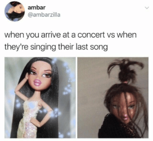 Singing, Song, and You: ambar  @ambarzilla  when you arrive at a concert vs when  they're singing their last song