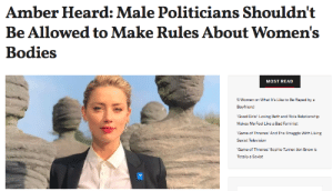 femestella: Amber Heard recently attended Planned Parenthood's Into Action gala and she did not hold back when it came to anti-choice — particularly male — politicians who are desperately trying to regulate women's bodies. Read it here : Amber Heard: Male Politicians Shouldn't  Be Allowed to Make Rules About Women's  Bodies  MOST READ  5 Women on What It's Like to Be Raped by a  Boyfriend  Good Girls': Loving Beth and Rio's Relationship  Makes Me Feel Like a Bad Feminist  Game of Thrones' And The Struggle With Liking  Sexist Television  Game of Thrones Sophie Turner: Jon Snow is  Totally a Sexist femestella: Amber Heard recently attended Planned Parenthood's Into Action gala and she did not hold back when it came to anti-choice — particularly male — politicians who are desperately trying to regulate women's bodies. Read it here