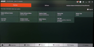 Clock, School, and Windows: AMD  RADEON SETTINGS  X  Overview  Software  Hardware Radeon RX 560 Series (Primary/Discrete)  View basic information about your system.  Copy All  Radeon Software Version  Radeon Software Edition  Graphics Chipset  Memory Size  Memory Type  19.2.1  Adrenalin 2019  Radeon RX 560 Series  2048 MB  GDDRS  CPU Type  Core Clock  Windows Version  System Memory  Intel(R) Core(TM) i5-7500 CPU  @ 3.40GHZ  Windows 10 (64 bit)  1053 MHz  16 GB  ReLive  Connect  Video  Display  Gaming  System I see your core i7 school workstations and I bring you a school pc with an i5 vPro and a RX 560 and 16 gigs of RAM