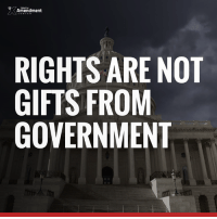 Memes, Supreme, and Supreme Court: Amendment  RIGHTS ARE NOT  GIFTS FROM  GOVERNMENT A lot of people misunderstand the nature of their rights. The source.   To the Founders, an understanding of NATURAL RIGHTS was essential.  These rights pre-exist any government or document or decree.   When the people view their rights as a birthright rather than a gift from government, they're much more likely to ignore government attempts to restrict or end them.  Today, unfortunately, most Americans see it the other way around. They believe that rights only exist when government gives them a permission slip. Or, when the Supreme Court says they exist...until the judges change their mind, of course.  Their view is totally wrong.  JOIN TAC, Support the Constitution and Liberty! http://tenthamendmentcenter.com/members