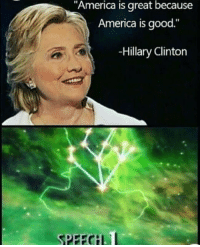 "Possible resurgence in Skyrim memes?: ""America is great because  America is good.""  -Hillary Clinton Possible resurgence in Skyrim memes?"