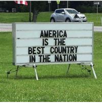America, Best, and Dank Memes: AMERICA  IS THE  BEST COUNTRY  THE NATION  IN never forget