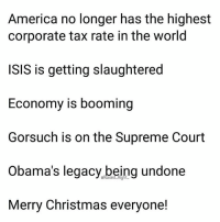America, Christmas, and Guns: America no longer has the highest  corporate tax rate in the world  ISIS is getting slaughtered  Economy is booming  Gorsuch is on the Supreme Court  Obama's legacy.being undone  Merry Christmas everyone! 🎄🎄 . . . . Conservative America SupportOurTroops American Gun Constitution Politics TrumpTrain President Jobs Capitalism Military MikePence TeaParty Republican Mattis TrumpPence Guns AmericaFirst USA Political DonaldTrump Freedom Liberty Veteran Patriot Prolife Government PresidentTrump Partners @conservative_panda @reasonoveremotion @conservative.american @too_savage_for_democrats @raging_patriots @keepamerica.usa -------------------- Contact me ●Email- RaisedRightAlwaysRight@gmail.com ●KIK- @Raised_Right_ ●Send me letters! Raised Right, 5753 Hwy 85 North, 2486 Crestview, Fl 32536 (Business address, i do not live in Crestview)