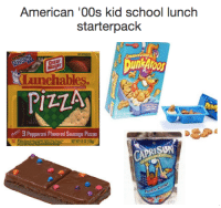 memories: American '00s kid school lunch  starterpack  Oscar  chable  PIZZA  3 Pepperoni Plavored Sausage Pizzas  APRIS memories
