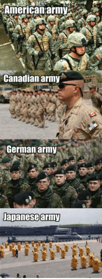 9gag, Dank, and Army: American:army  Canadianarmy  German army  Dapanesearmy You're laughing now, but when they shoot you with lightning, you won't be laughing no more. https://9gag.com/gag/av7nnbW?ref=fbp