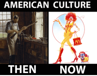 Go back: AMERICAN CULTURE  THEN  NOW Go back