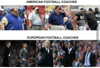 See the difference?: AMERICAN FOOTBALL COACHES  EUROPEAN FOOTBALL COACHES  Q2 See the difference?
