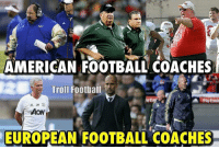 The difference... 😂 🔻LINK IN OUR BIO! ⚽️: AMERICAN FOOTBALL COACHES  Troll Football  JM  AON  EUROPEAN FOOTBALL COACHES The difference... 😂 🔻LINK IN OUR BIO! ⚽️