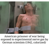 make him suffer: American prisoner of war being  exposed to experimental nerve gas by  German scientists (1942, colorized)