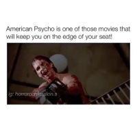 Good morninggggg: American Psycho is one of those movies that  will keep you on the edge of your seat!  ig: hororconfession. S Good morninggggg